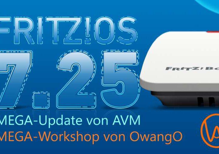 AVM FRITZ!OS 7.25 – MEGA-Update