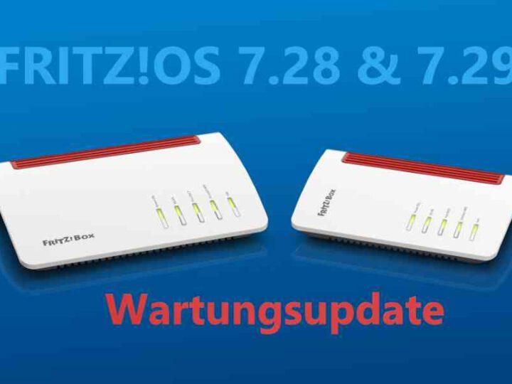FritzOS 7.28 & 7.29 – Wartungsupdate